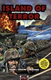 Island of Terror: Battle of Iwo Jima (Graphic History)