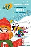La classe de neige (et de copines) (V...