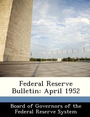 Federal Reserve Bulletin: April 1952