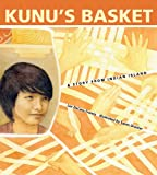 Kunus Basket: A Story from Indian Island