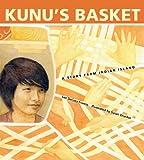 Kunus Basket: A Story from Indian Island