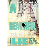A Beautiful Lie (Playing with Fire, #1) ~ Tara Sivec