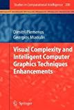 img - for Visual Complexity and Intelligent Computer Graphics Techniques Enhancements book / textbook / text book