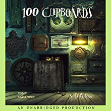 100 Cupboards Audiobook by N. D. Wilson Narrated by Russell Horton