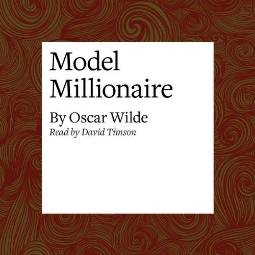 the model millionaire oscar wilde essay