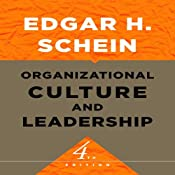 Organizational Culture and Leadership: The Jossey-Bass Business & Management Series | [Edgar H. Schein]
