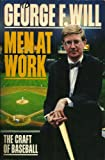 Men at Work: The Craft of Baseball (0026284707) by Will, George F.