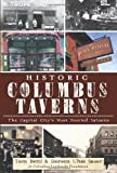 img - for Historic Columbus Taverns: The Capital City's Most Storied Saloons book / textbook / text book