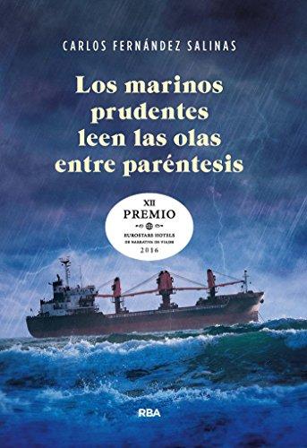 los-marinos-prudentes-leen-las-olas-entre-parentesis-ficcion-general