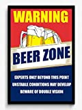 Seven Rays Warning Beer Zone Framed (With Glass) Poster