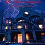 The House of Death | Drac Von Stoller