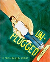 Unplugged [Kindle Edition]