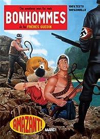 Des aventures pour les vrais bonhommes par  Les frères Guedin