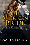 The American Bride (Pride Meets Prejudice Regency Romance)