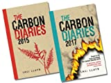 The Carbon Diaries Collection, 2 Books, RRP �13.98 (The Carbon Diaries 2015; The Carbon Diaries 2017) (The Carbon Diaries)