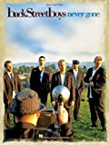 Hal Leonard Publishing Corporation Backstreet Boys - Never Gone