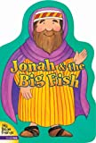 Jonah and the Big Fish (My Bible Friends) (0310708524) by Davidson, Alice Joyce