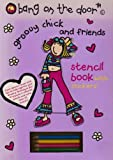 Groovy Chick Stencil Book (Bang on the Door)