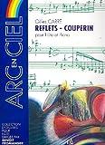 echange, troc Carre Gilles - Reflets Couperin pièces pour flûte et Piano