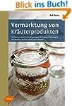 Vermarktung von Kr�uterprodukten: Rec...