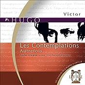 Les Contemplations : Autrefois | Victor Hugo