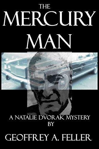 Book: The Mercury Man (Natalie Dvorak Mysteries) by Geoffrey A. Feller
