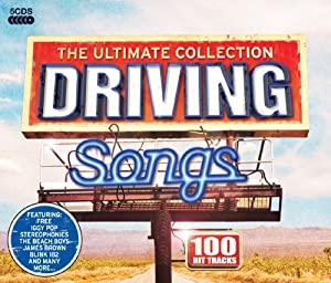 Driving Songs - The Ultimate Collection