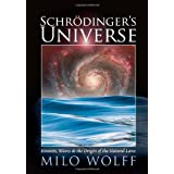 Schroedinger's Universe and the Origin of the Natural Lawsby Milo Wolff