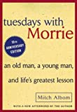 Mitch Albom (Tuesdays with Morrie (Turtleback School & Library)) By Albom, Mitch (Author) Hardcover on 01-Oct-2002