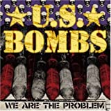 Us Bombs We Are the Problem [VINYL]