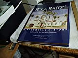 img - for Boca Raton (Florida): A Pictorial History book / textbook / text book