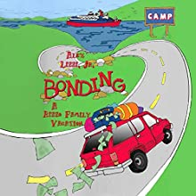 Bonding: A Rizzo Family Vacation Audiobook by Alex Lizzi Jr. Narrated by Larry A. Brewer