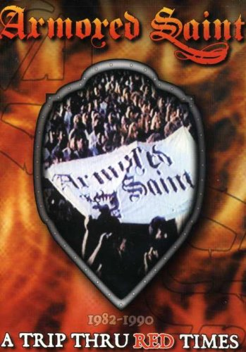 DVD : Armored Saint - Armored Saint: A Trip Thru Red Times (DVD)