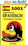 1001 einfache W�rter in Spanisch (Wor...