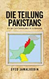 img - for DIE TEILUNG PAKISTANS: EIN WEG DEN TERRORISMUS ZU ELIMINIEREN (German Edition) book / textbook / text book