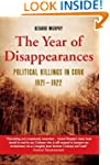 The Year of Disappearances: Political...