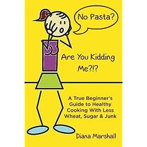 No Pasta?  Are You Kiddin Livre en Ligne - Telecharger Ebook