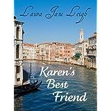 Karen's Best Friend ~ Laura Jane Leigh