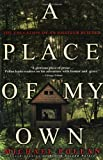 A Place of My Own: The Education of an Amateur Builder (0385319908) by Pollan, Michael