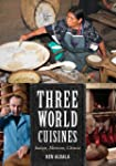 Three World Cuisines: Italian, Mexica...