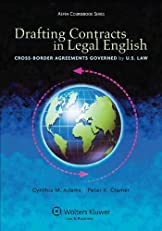 Drafting Contracts in Legal English: Cross-border Agreements Governed by U.S. Law (Aspen Coursebook Series)