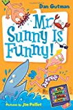 Mr. Sunny is Funny! (My Weird School Daze, No. 2) (0061346098) by Gutman, Dan