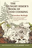 img - for The Hungry Hiker's Book of Good Cooking book / textbook / text book