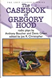 img - for The Casebook of Gregory Hood (Lost Classic Series) book / textbook / text book