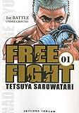 echange, troc Tetsuya Saruwatari - Free Fight - New Tough, Tome 1