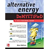 Alternative Energy Demystifiedby Stan Gibilisco