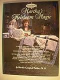 Martha's Heirloom Magic: Program Guide for Public T. V. Series 300
