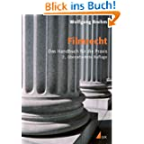 Filmrecht. Das Handbuch für die Praxis (Praxis Film)