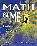 img - for Math & Me: Embracing Success book / textbook / text book