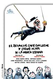 img - for El relaxing caf  con leche y otros hitos de la marca Espa a (eldiario.es libros) (Spanish Edition) book / textbook / text book